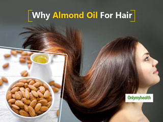 These 5 Reasons Explain Why Almond Oil Is A Must For Better And Beautiful <strong>Hair</strong>