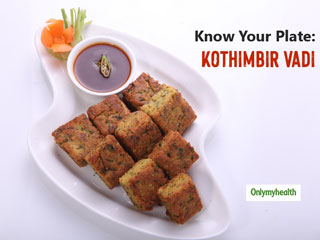 Know Your Plate: Here's The Calorie Count Of Maharashtrian Delicacy Kothimbir Vadi