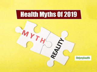 Biggest Health Myths of <strong>2019</strong> That You Need To Stop Believing