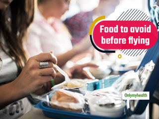Here Are 5 <strong>Foods</strong> To Avoid Before Flying