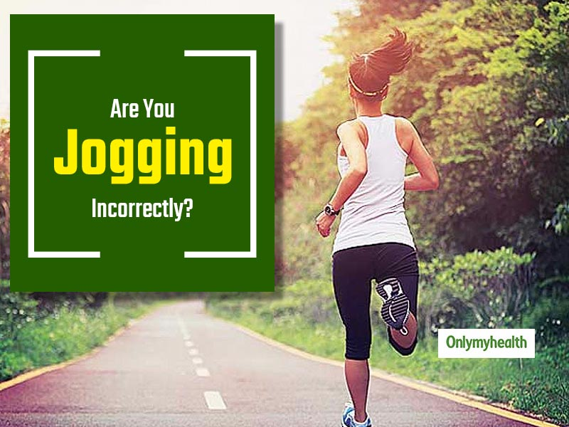 Are You Jogging Correctly? Check Out These Signs For Incorrect Jogging