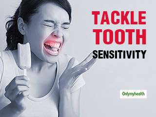 7 Tips To Tackle Sharp Sensation Due to <strong>Tooth</strong> <strong>Sensitivity</strong>