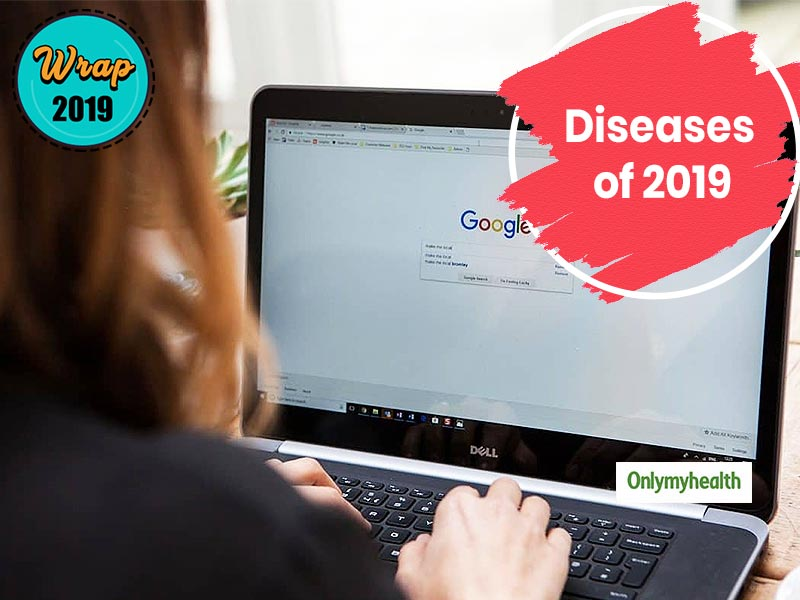 5 Most Searched Diseases On The Internet In 2019