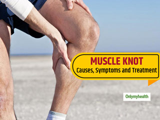 <strong>Muscle</strong> Knot Home Remedies: Reduce The Chances Of Injury By Following These Simple Steps At Home