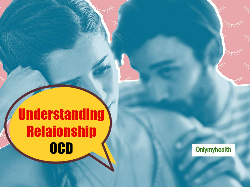 Is Your Partner's Concern Turning Into Control? This Can Be A Sign Of Relationship OCD