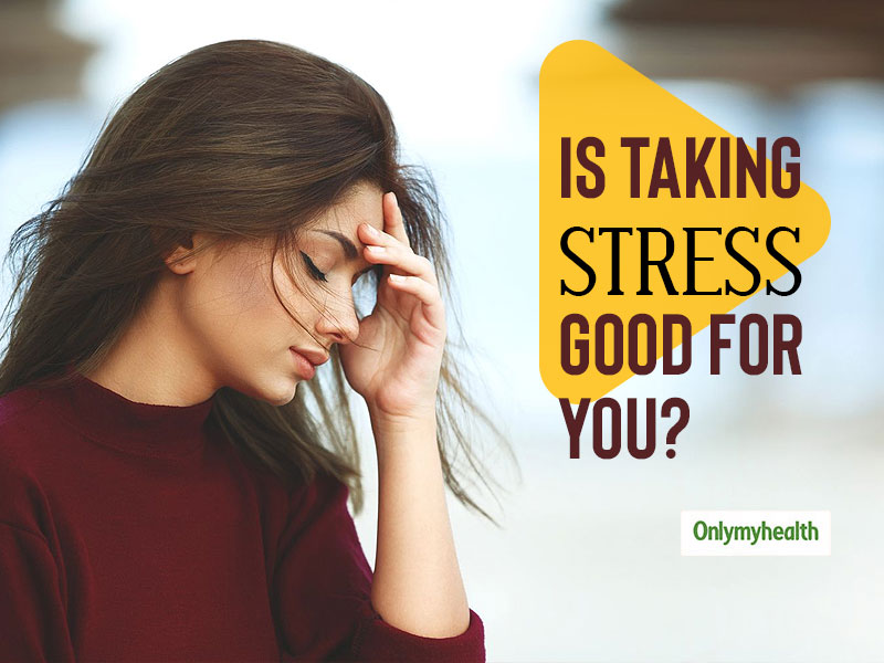 5 Reasons Why Stress Is Good For You and Your Health