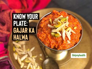 Know Your Plate: Winters Are Incomplete Without Indulging In Carrot Halwa But Mind The Calories!