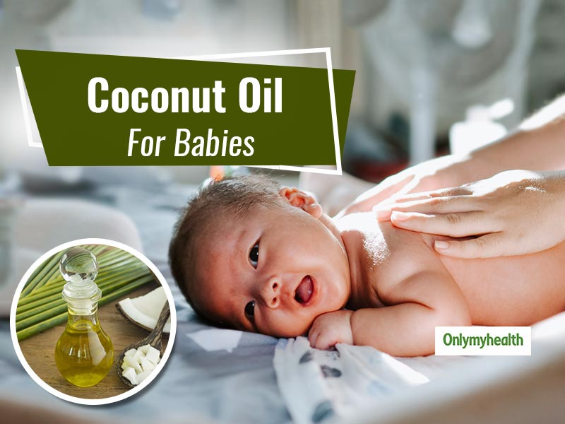 This Winter, Give Coconut Oil Massage To Babies For Umpteen Benefits