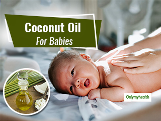 This Winter, Give Coconut Oil <strong>Massage</strong> To Babies For Umpteen Benefits