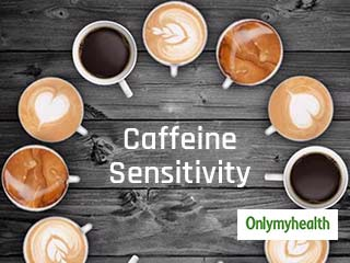 Are <strong>You</strong> Caffeine Sensitive? Four Reasons Why