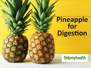 How to Improve Your <strong>Digestion</strong> with <strong>Pineapple</strong>