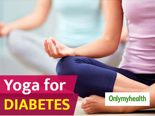 Yoga Asanas to Control your Blood Sugar Levels