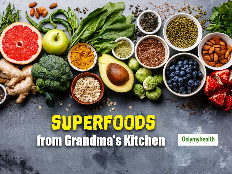 These Superfoods from Your Grandma's Kitchen are a Must to Include in Your Diet