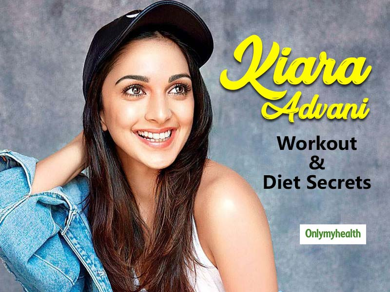 Kiara Advani's Fitness Workout Regime, Diet Secrets and Skincare Routine