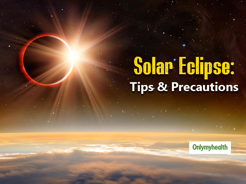 Solar Eclipse December 2019: Take Care Of Your Health During Solar Eclipse