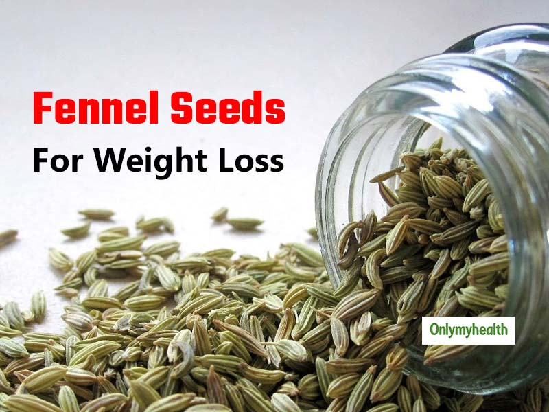 Fennel Seeds For Weight Loss: Health Benefits of Eating Saunf After Meals