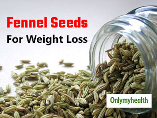 Fennel Seeds For <strong>Weight</strong> <strong>Loss</strong>: Health Benefits of Eating Saunf After Meals