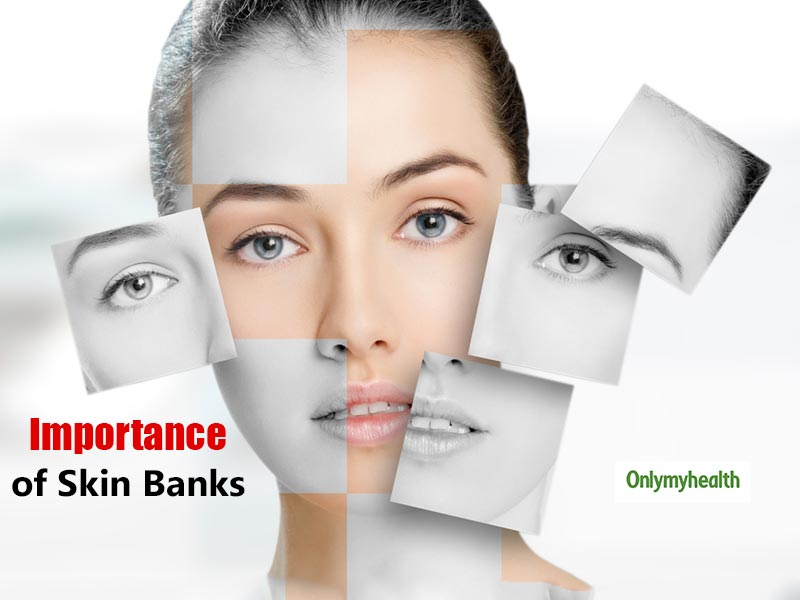 Skin Banks Are Crucial For Plastic And Reconstructive Surgery: Says Dr Ajay Kashyap