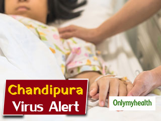 Chandipura <strong>Virus</strong> Alert: Here's All You Need To Know About This <strong>Virus</strong> And Its Treatment