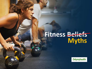 7 Fitness Beliefs That Are Actually Myths!