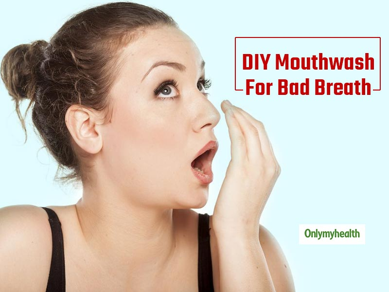 Make Your Own DIY Mouthwash To Get Rid Of Bad Breath