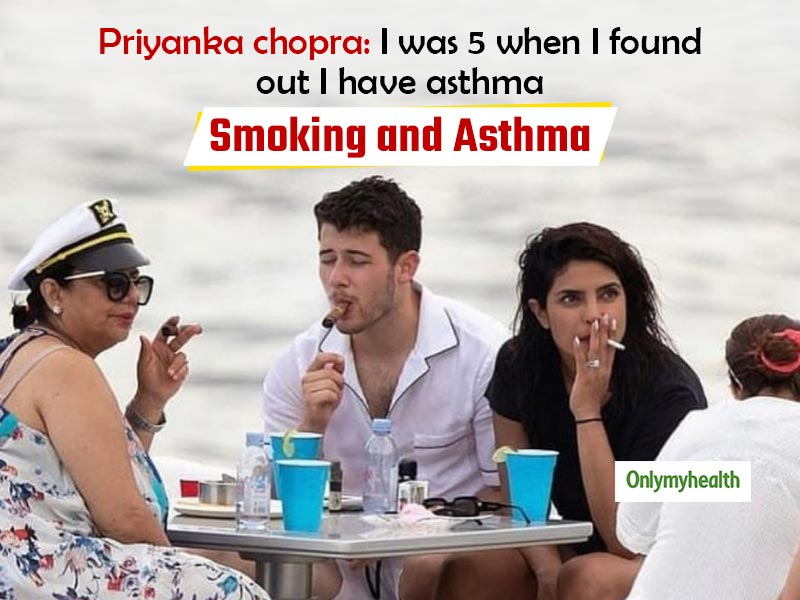 Asthma Patients Beware: Don't Follow Priyanka Chopra As Smoking Is Synonymous To Death!