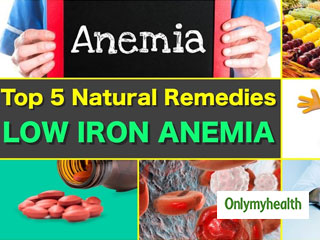 Top 5 <strong>Natural</strong> Remedies For Low Iron Anemia
