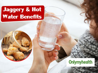 Home Remedies: <strong>Jaggery</strong> And Hot Water Can Help You Get Rid Of These Problems