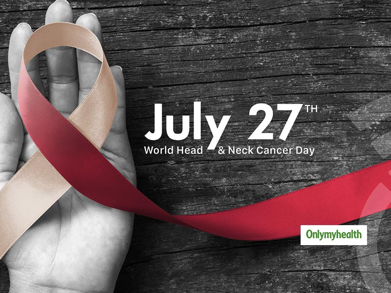 World Head And Neck Cancer Day 2019: The Growing Cause Of Cancer In India