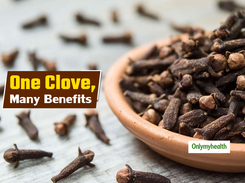 One Clove Can Keep These 10 Health Problems At Bay | Ayurveda
