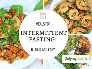 Intermittent Fasting Diet Plan: 6 Popular Ways For Fat Loss