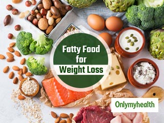 These High Fatty Food Are Good For <strong>Weight</strong> Loss