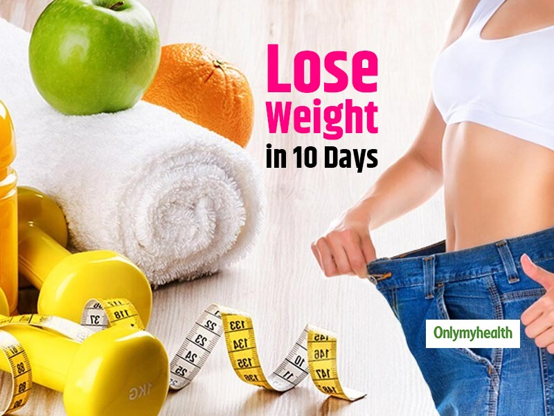 Lose Weight in 10 Days with these Simple Tips