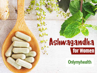 Ashwagandha for Women: Make Optimum Use of this <strong>Herb</strong> for Complete Health
