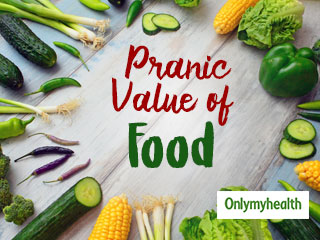 Understanding the Pranic Value in Food