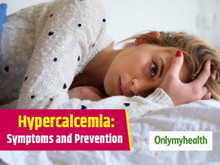 Excess of Calcium Can Be <strong>Harmful</strong>: Here's All You Should Know About Hypercalcemia