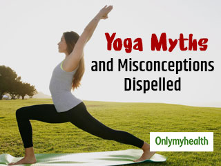 International World <strong>Yoga</strong> <strong>Day</strong> 2019: Misconceptions and Myths about <strong>Yoga</strong> Busted