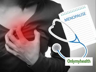 <strong>Post</strong> menopausal women at a greater risk for cardiac ailments