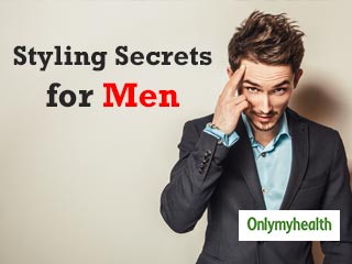 5 Styling Secrets for <strong>Men</strong>: Know how to look more fashionable
