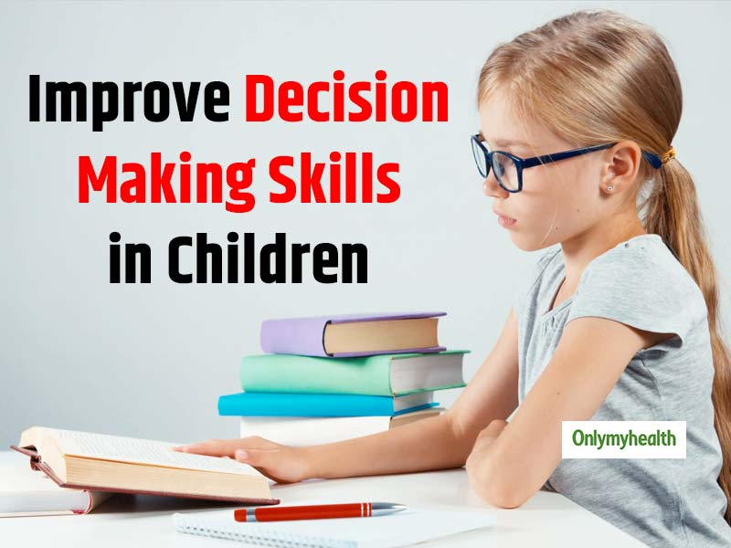 5 Ways to Improve the Decision-Making Power of Children