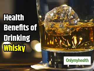 Surprising Health Benefits of Drinking Whisky <strong>You</strong> Must Know