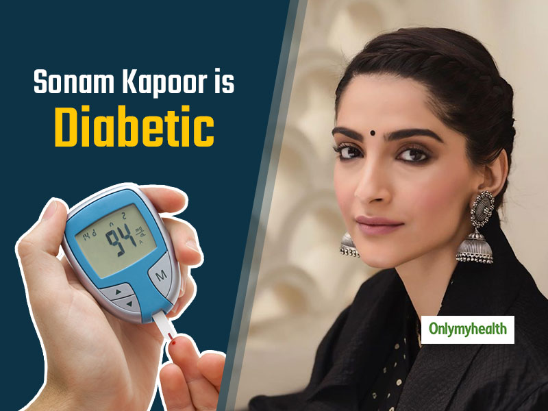 Sonam Kapoor is Diabetic: Know ways to manage diabetes effectively