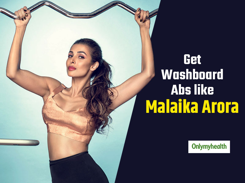 Here's the secret of toned washboard abdominals by Malaika Arora Khan