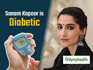 Sonam Kapoor is Diabetic: Know ways to manage diabetes <strong>effectively</strong>