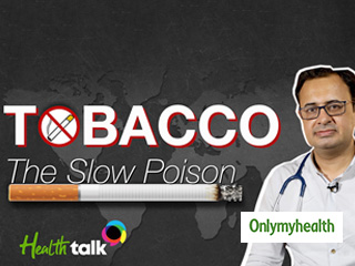 World No Tobacco Day 2019: Tobacco the silent poison