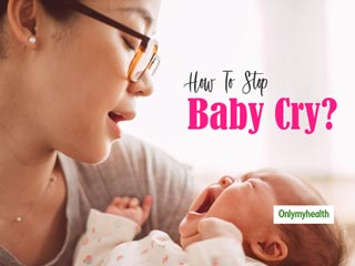 Does Your Baby Cry A Lot? Try These Effective Tips To Calm Him and Stop His Cry
