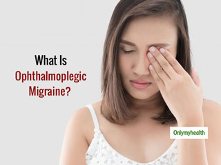 Here's A Complete Guide For Ophthalmoplegic <strong>Migraine</strong>