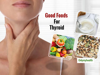 Here Are Some <strong>Foods</strong> That Are Good For Thyroid
