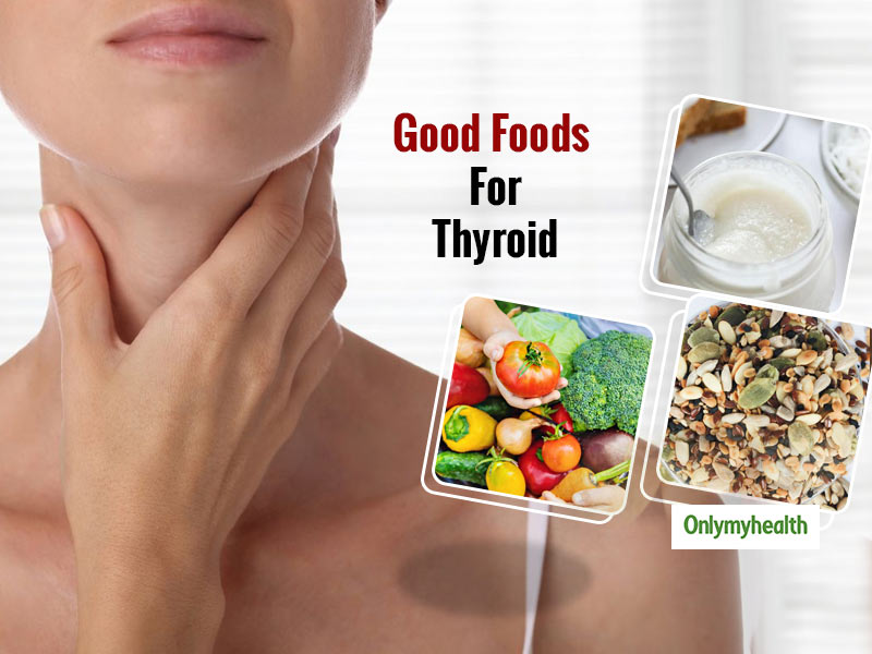 Here Are Some Foods That Are Good For Thyroid