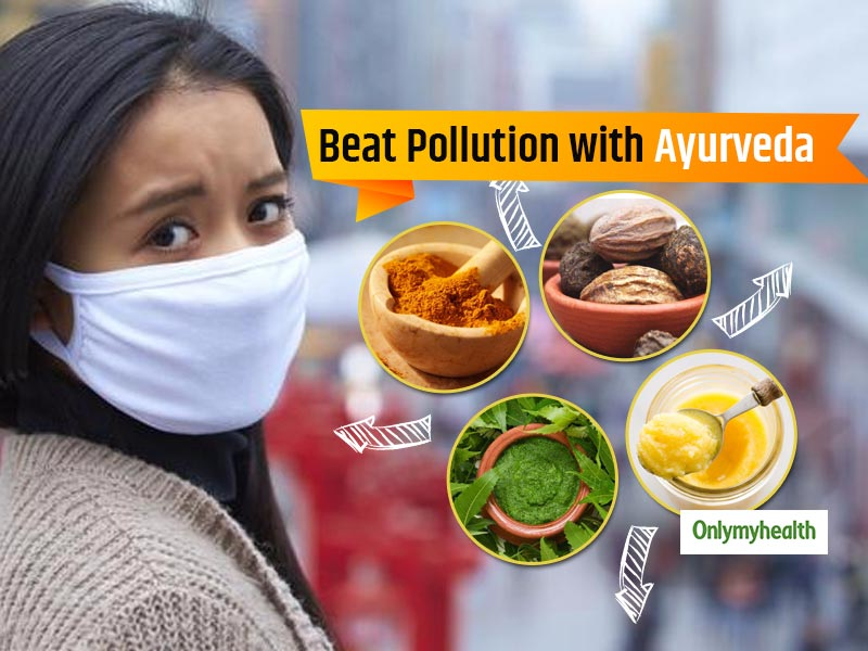 Delhi Pollution Taking Toll On Your Health? Here Are Some Life-Saving Ayurvedic Hacks For You